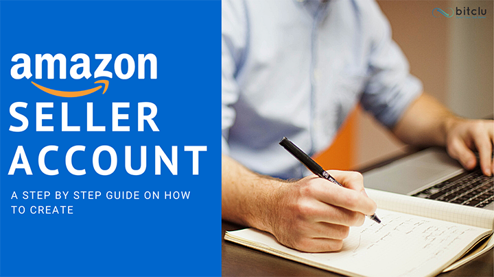 How to a Create Seller Account on Amazon?