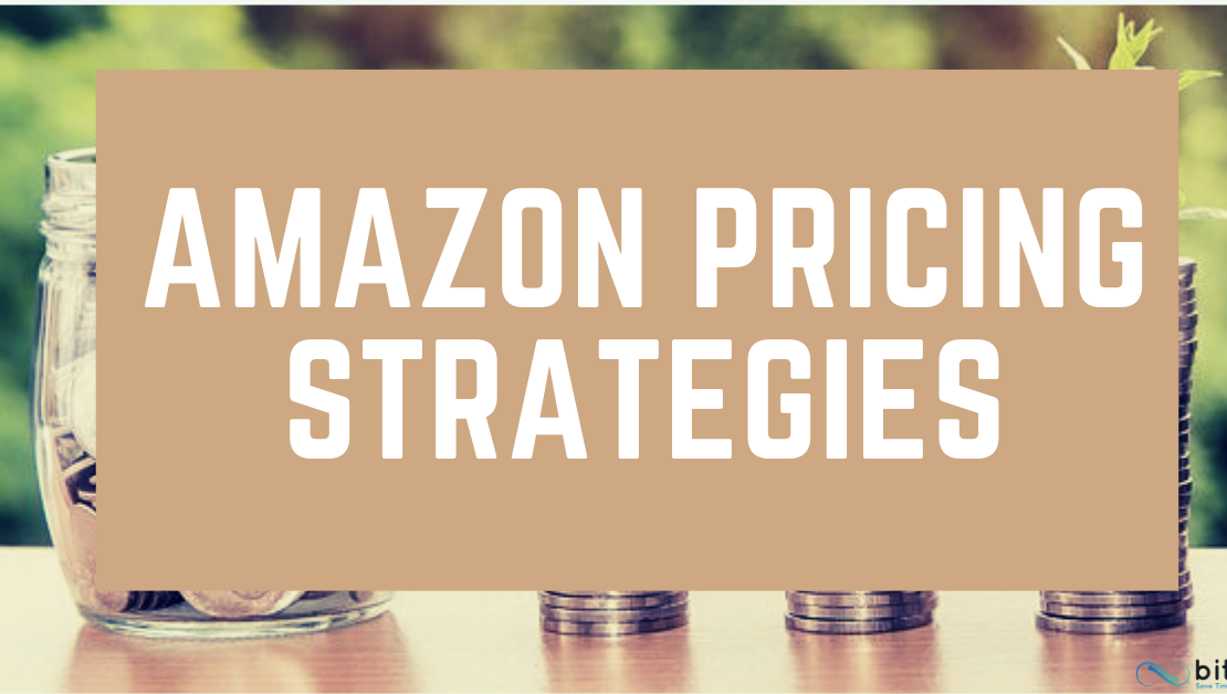 The Secrets to Amazon Pricing Strategy for Resellers