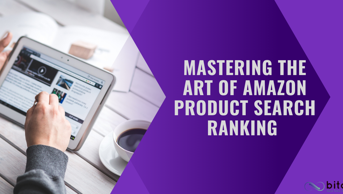 How to Master Product Search Ranking on Amazon 2021?