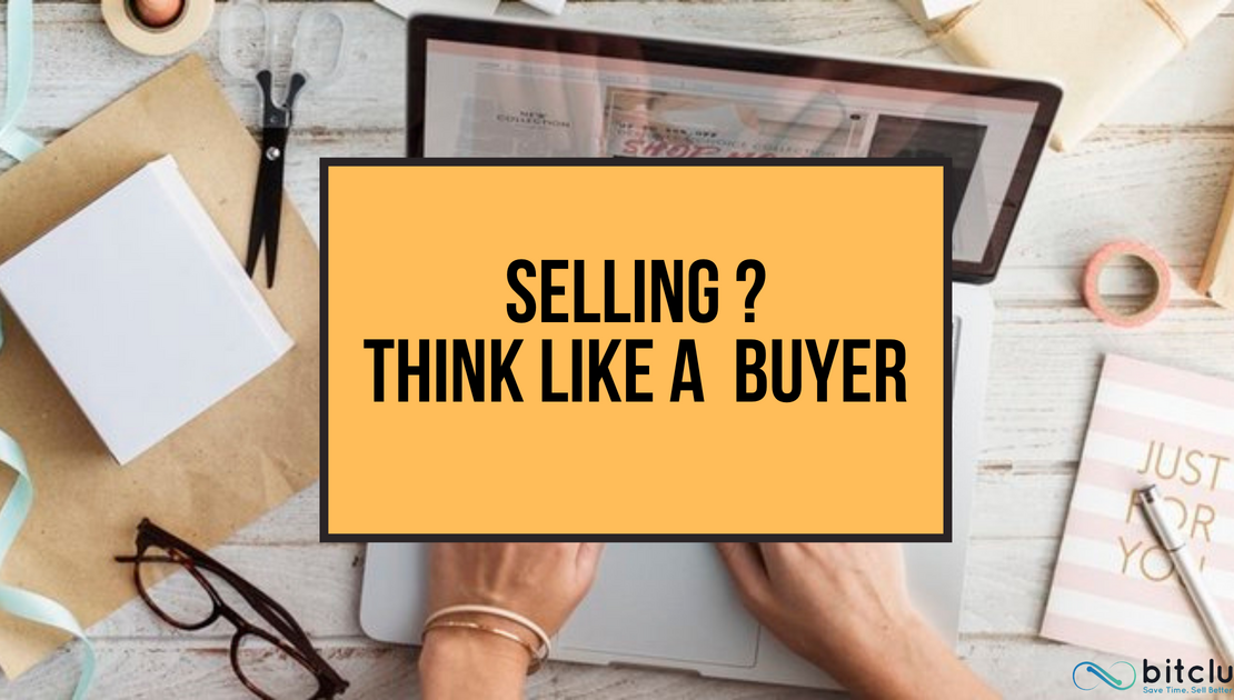 How to Think Like a Buyer and Sell Like a Pro?