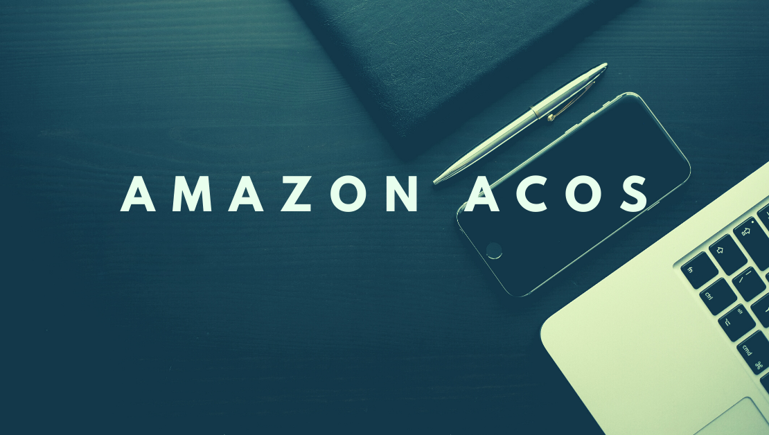 Amazon Acos- Is it the key to Understand your True Profits?